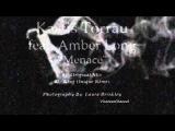 Kastis Torrau feat. Amber Long - Menace (King Unique Remix)