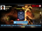 EP2 - Time to gather our Party &amp end the blight in Neverwinter Nights Enhanced Edition (100 blind) ENG No tips unless reques