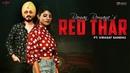 Red Thar Official Video Raman Romana Ft Virasat Sandhu Jaggi Jagowal Latest Punjabi Songs