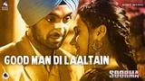 Good Man Di Laaltain – Soorma   Diljit   Taapsee   Angad   Sukhwinder   Sunidhi   Shankar Ehsaan Loy