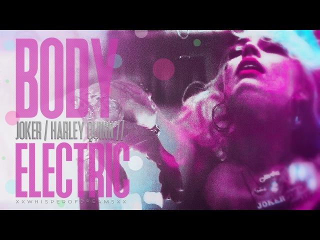 ● the joker harley quinn | body electric.