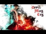 DMC: Devil May Cry - Стрим №1