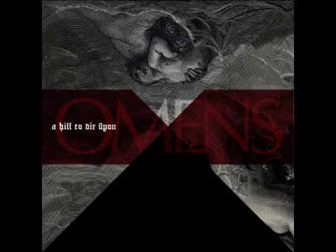 A Hill To Die Upon - Omens ~Full Album (2011)