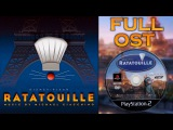 Ratatouille The Video Game Music - FULL SOUNDTRACK (Complete OST)