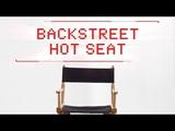 Backstreet Boys - #DNAuary Backstreet Hot Seat