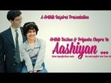Aashiyan VM    Hrithik Roshan    Priyanka Chopra