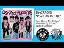 """DeeCRACKS """"Poor Little Rich Girl"""""""
