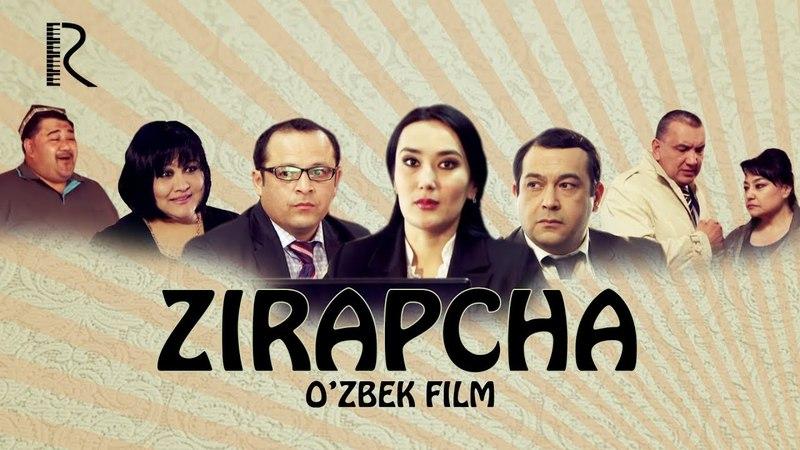 Zirapcha (o'zbek film)   Зирапча (узбекфильм)