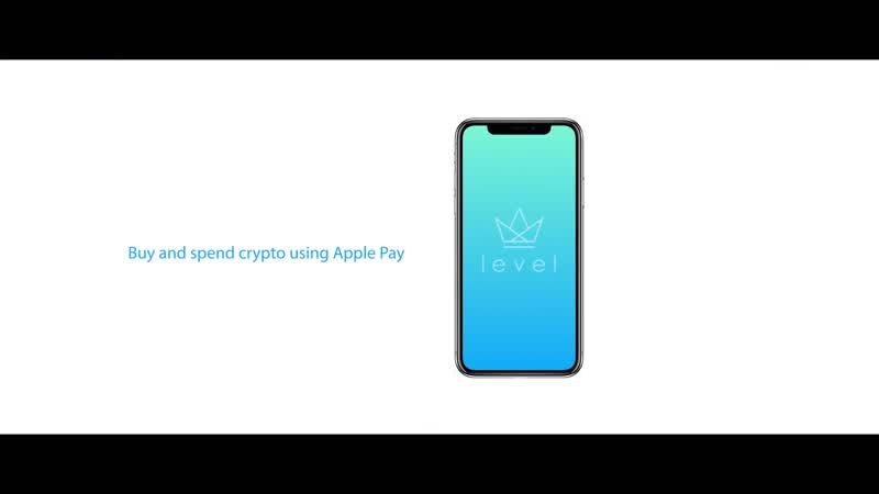 LevelApp Buy and spend crypto with Apple Pay