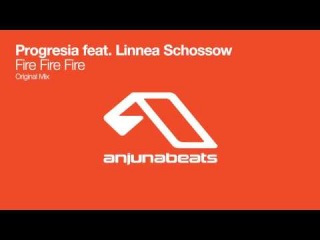 Progresia feat. Linnea Schossow - Fire Fire Fire (Original Mix)