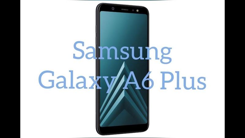 Обзор Samsung Galaxy A6 Plus(2018). Тест в играх.