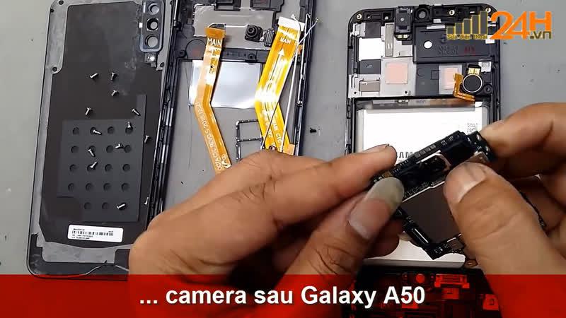 [ Suadienthoai24h.vn ] Hướng dẫn thay camera sau Samsung Galaxy A50 chính hãng tại Hà Nội đến Tphcm