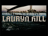 LAURYN HILL - EVERYTHING IS EVERYTHING (1998)