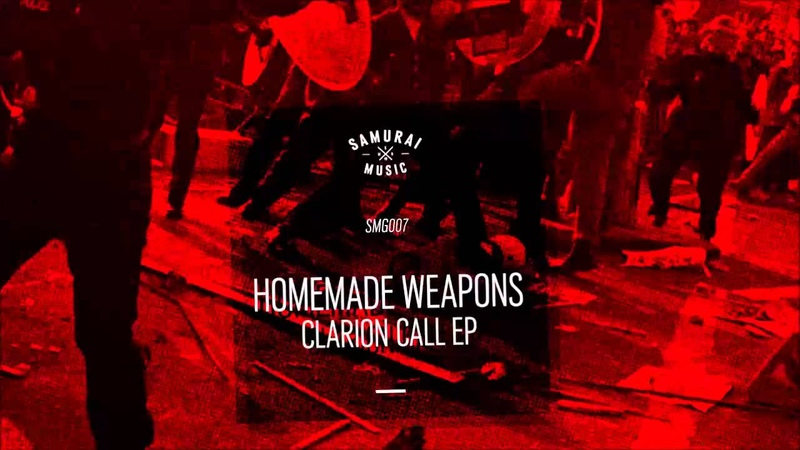 Homemade Weapons - Clarion Call