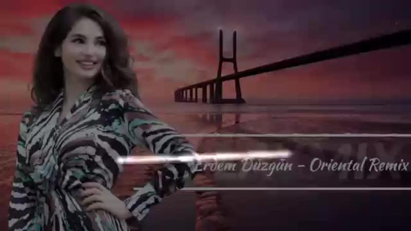 Oriental Remix Sound ( Erdem Düzgün) Elsen Pro Rem(360P).mp4
