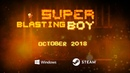 Super Blasting Boy Game Trailer