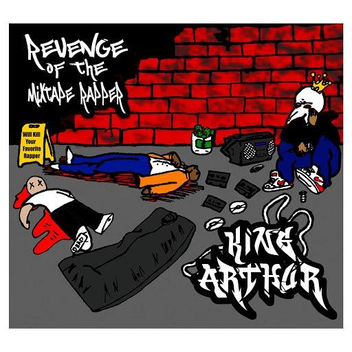 King Arthur альбом Revenge of the Mixtape Rapper