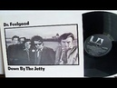 Dr Feelgood Down By The Jetty 1975 UK, Pub Rock, Blues Rock, Proto Punk