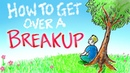 How to Get Over a Breakup 6 Simple Steps to Heal Grow