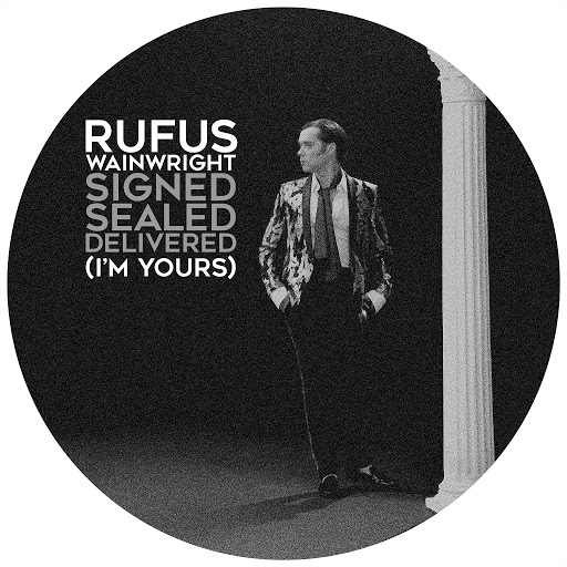 Rufus Wainwright альбом Signed, Sealed, Delivered (I'm Yours)