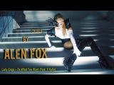 Lady Gaga Do What You Want (Feat. R Kelly) (Choreo by Alen FOX)