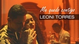 Leoni Torres - Me Quedo Contigo (Video Oficial)
