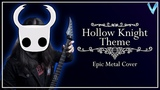 Hollow Knight Theme EPIC METAL COVER (Little V)