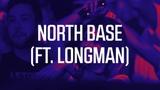 North Base - Ten Men (feat. Longman)