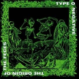 Type O Negative альбом The Origin of the Feces (Reissue)
