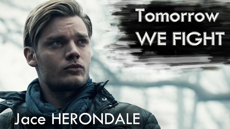 Jace Herondale | Tomorrow We Fight