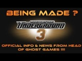 NFS UNDERGROUND 3 - IN DEPTH NEWS & INFO FROM THE HEAD OF GHOST GAMES !!!!