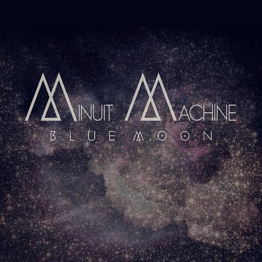 Minuit Machine альбом Blue Moon