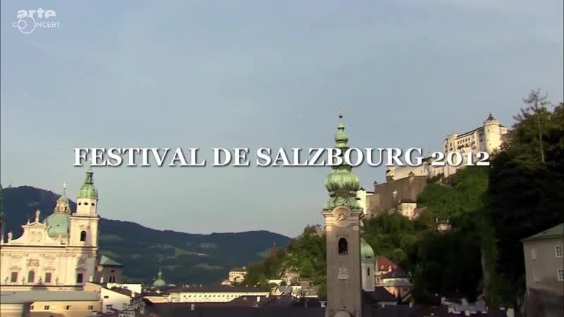 В. А. Моцарт. Месса и литании. KV243; KV262. Дирижер Николаус Арнонкур.(Salzburger Festspiele, 2012)