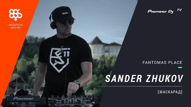 Sander Zhukov live Маскарад Megapolisfm @ Pioneer DJ TV Moscow