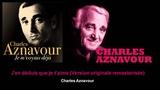 Charles Aznavour - J'en d