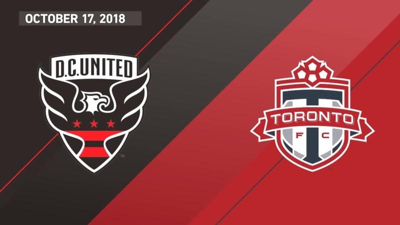 HIGHLIGHTS: Toronto FC at DC United | October 17, 2018