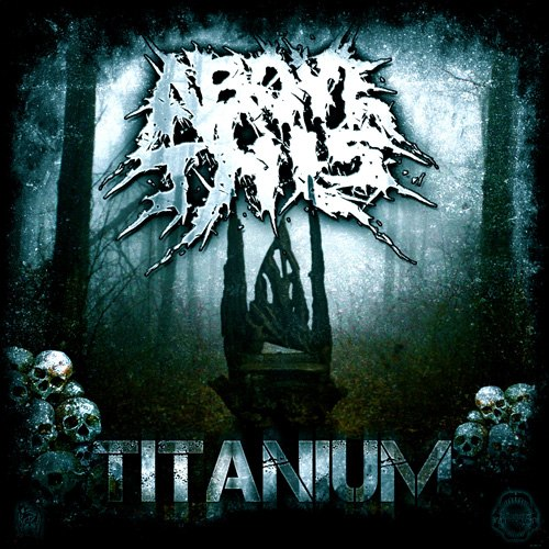 Above This - Titanium (2012)