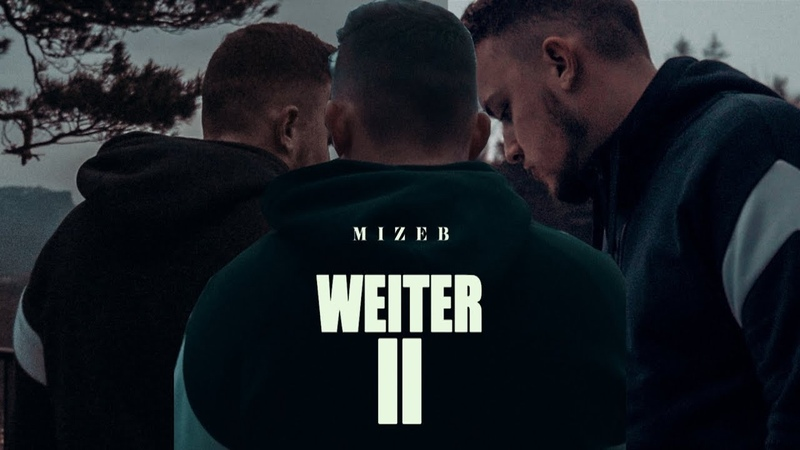 MiZeb - WEITER 2 (Official Video) prod. by Dansonn Beats