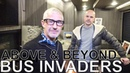 Above Beyond - BUS INVADERS Ep. 1285