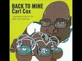 Carl Cox Back To Mine