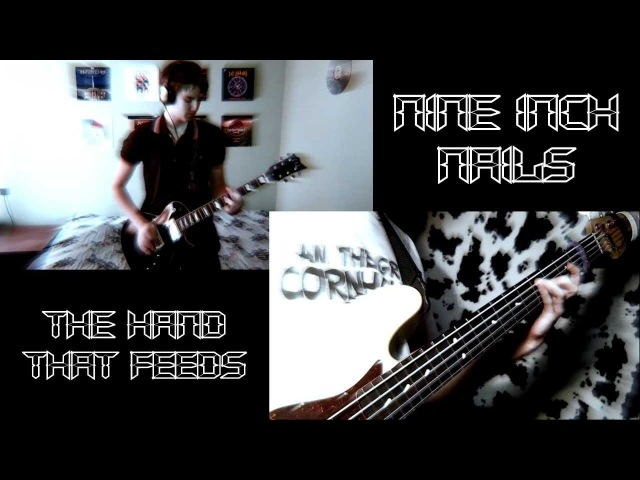 Nine Inch Nails - The Hand That Feeds (Guitar / Bass Cover with Lastotter)
