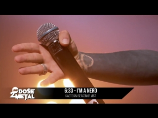 6:33 - I'm A Nerd (Live)
