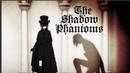 The Shadow Phantoms   AMV   Black Butler   Reni - Фантас [De FROIZ prod.]