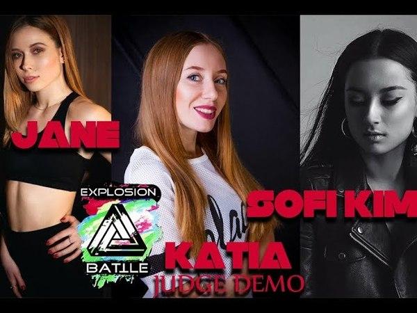 Jane Sofi Kim Katia - judge demo | EXPLOSION BATTLE 2018 | Danceproject.info