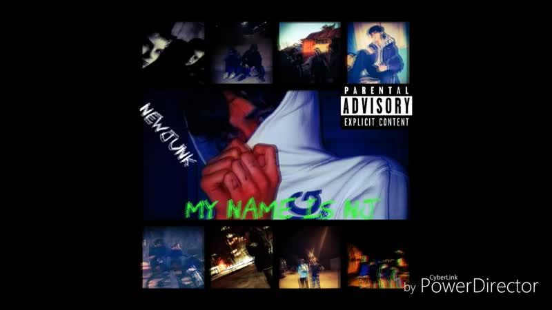 NewJunk_-_My_Name_Is_NJ_HD.mp4