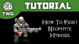 Games Workshop Tutorial How To Paint Genestealer Cult Neophyte Hybrids