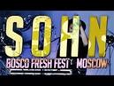 SOHN @ BOSCO FRESH FEST, MOSCOW 25/06/2017