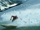 Surf/Snowboard (from INTO THE MIND)