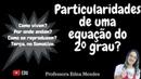Particularidades da equação do 2º grau - Como são as respostas (raízes)? |Somatize | Professora Edna