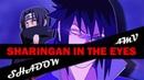 Naruto Amv-SHARINGAN IN THE EYES